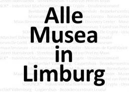 Alle musea in Limburg