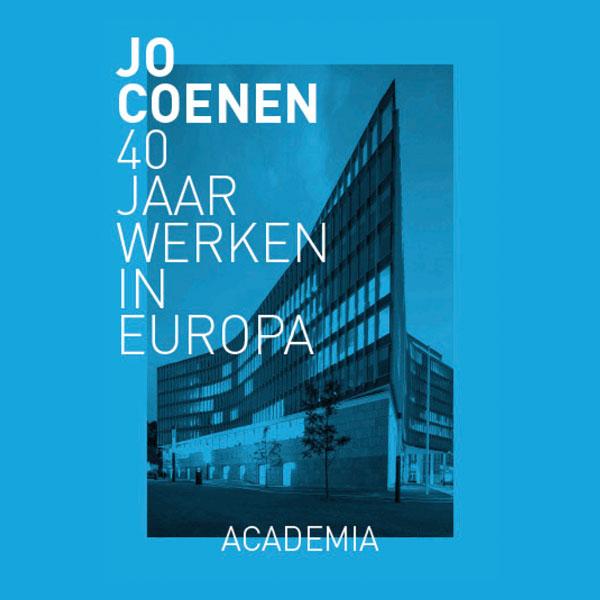 Bureau Europa presenteert: Jo Coenen, 40 jaar werken in Europa
